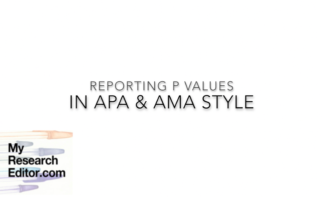 Video showing how to report p values in APA and AMA style